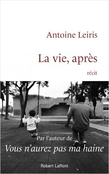 «La vie, après» d'Antoine Leiris