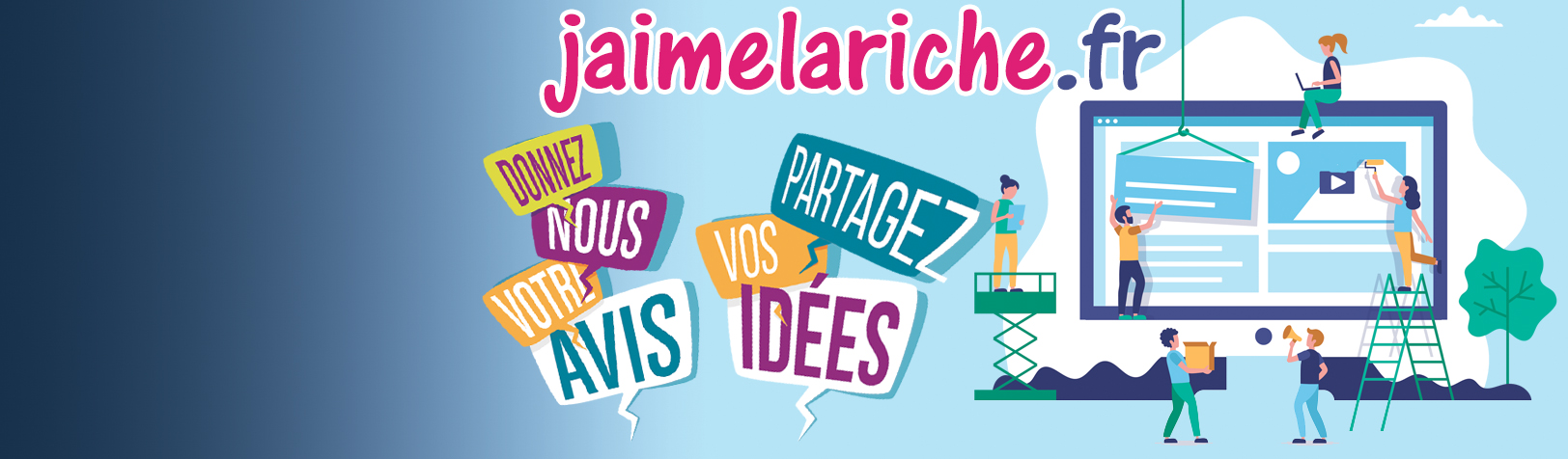 Plateforme participative: donnez votre avis et partagez vos idées!